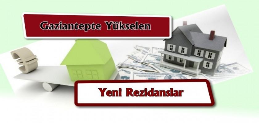 Gaziantep'te Yükselen Yeni Rezidanslar!