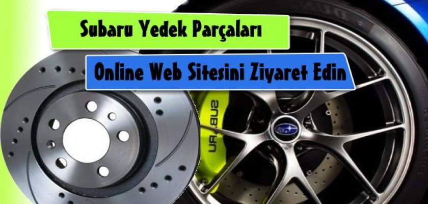 Subaru Yedek Parçaları Online Web Sitesi